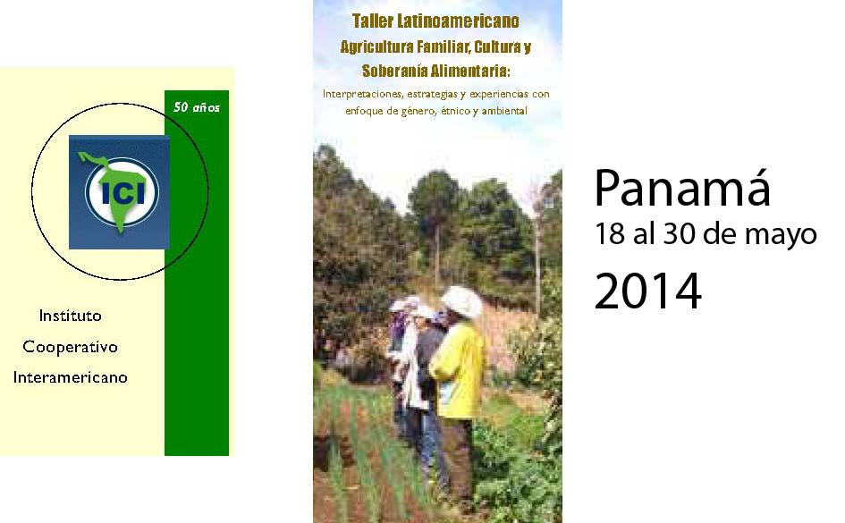 """Taller Latinoamericano: """"Agricultura Familiar y Soberanía Alimentaria: Interpretaciones, estrategias, enfoques y experiencias de América Latina y el Caribe"""""""