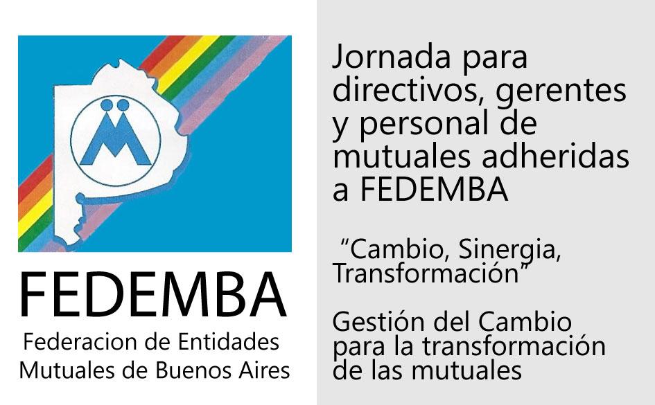 """Jornada para mutualistas de la FEDEMBA: """"Cambio, Sinergia, Transformación"""""""