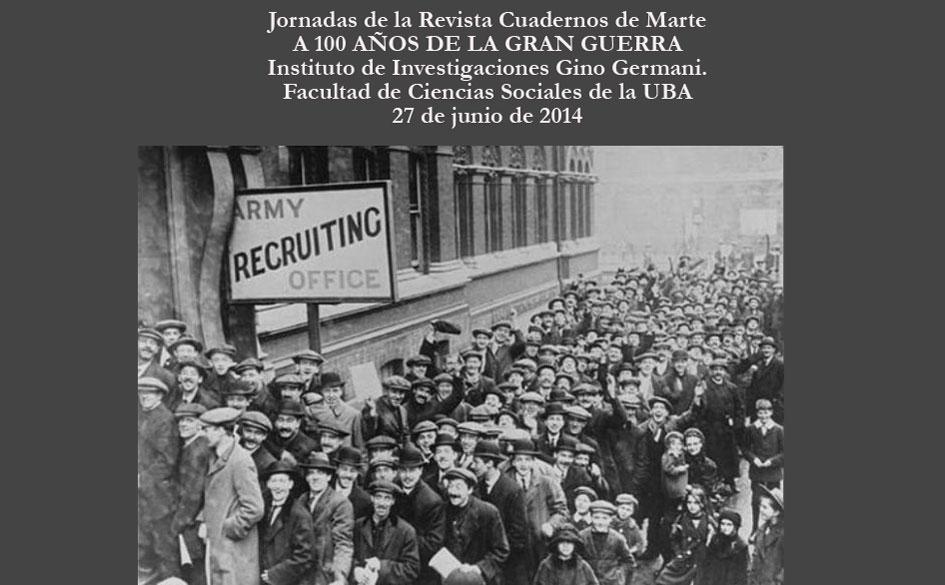 """Jornadas de la Revista Cuadernos de Marte: """"A 100 Años de la Gran Guerra"""""""
