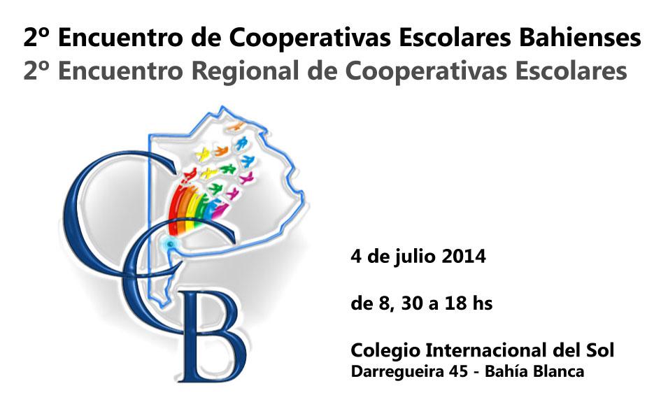 2º Encuentro de Cooperativas Escolares Bahienses y 2º Encuentro Regional de Cooperativas Escolares