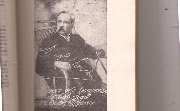 1- Dr. Nelay (Noé) Yarcho foto homenaje a su dedicación- El benemérito médico recibió muchos reconocimientos en su corta vida- Uno de los primeros elementos rescatados fue el maletín del médico con su nombre grabado en una sencilla placa.
