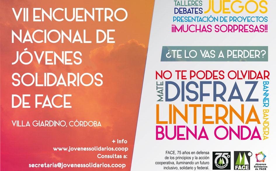 VII Encuentro Nacional de Jóvenes Solidarios de FACE. 4, 5 y 6 de Septiembre en Villa Giardino (Córdoba)