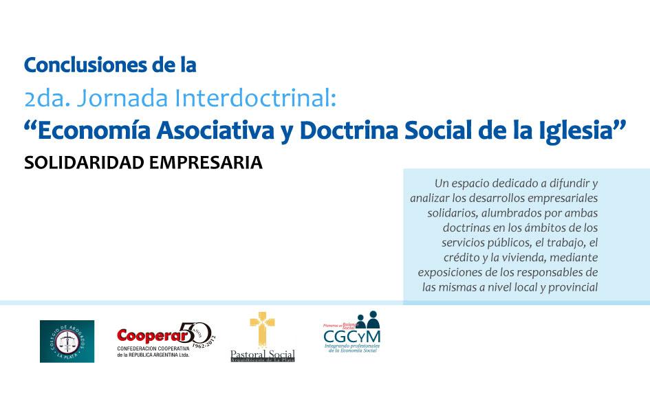 """Conclusiones y ponencias de la 2º Jornada Interdoctrinal: """"Economía asociativa y Doctrina Social de la Iglesia"""""""