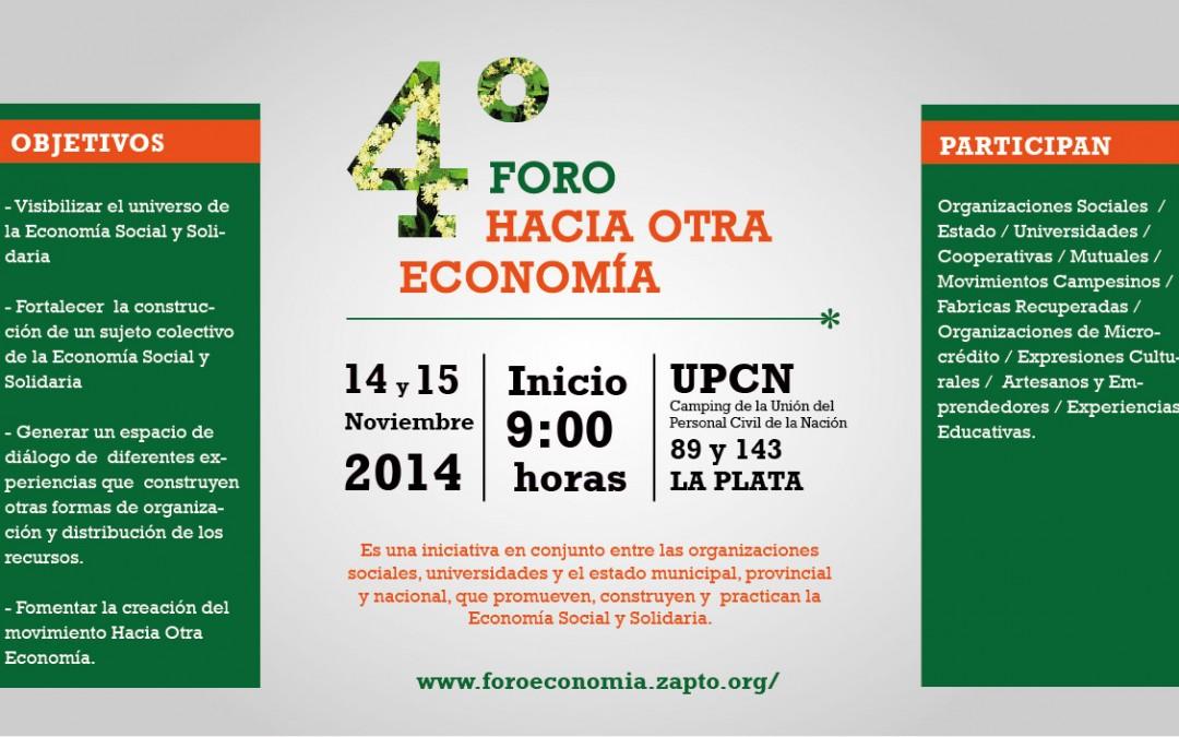"""4º Foro """"Hacia otra economía"""". 14 y 15 de noviembre en La Plata"""