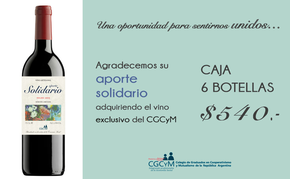 El vino exclusivo del CGCyM. Agradecemos su aporte solidario adquiriendo este producto especial