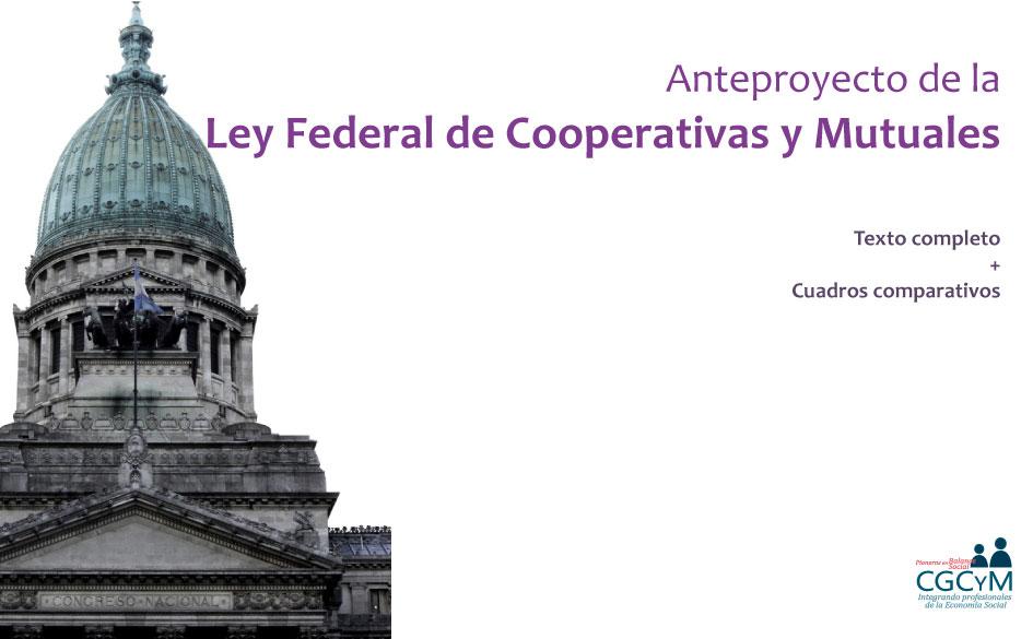 Anteproyecto de la Ley Federal de Cooperativas y Mutuales impulsado por el INAES