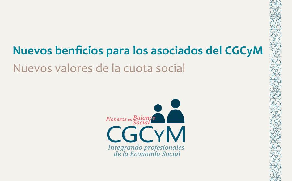 Nuevos beneficios para los asociados del CGCyM y actualización de la cuota social
