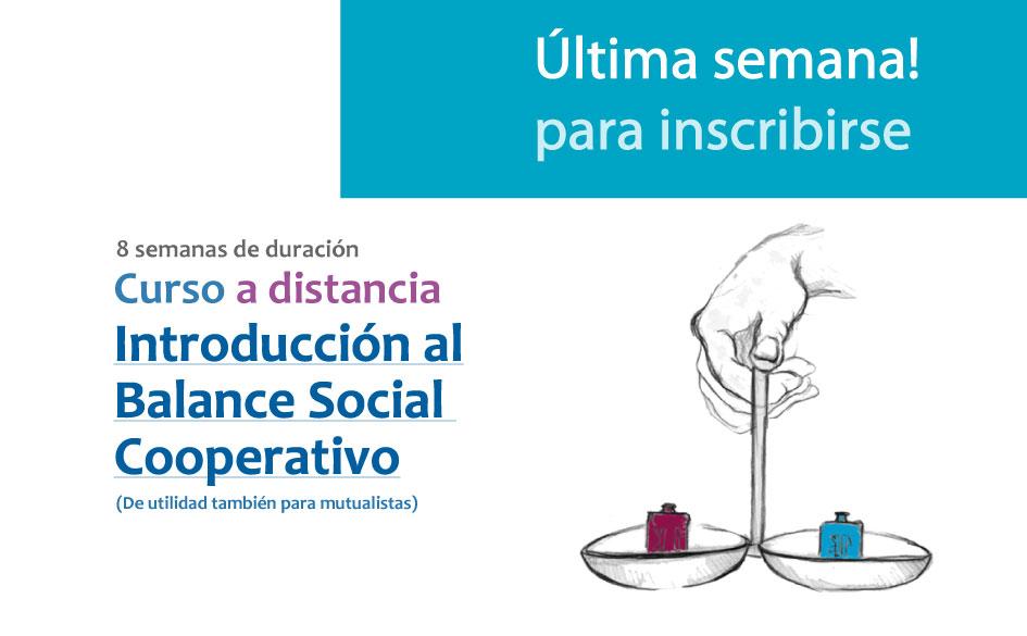 Esta semana iniciamos el Curso de Introducción al Balance Social Cooperativo. Últimos días para inscribirse!