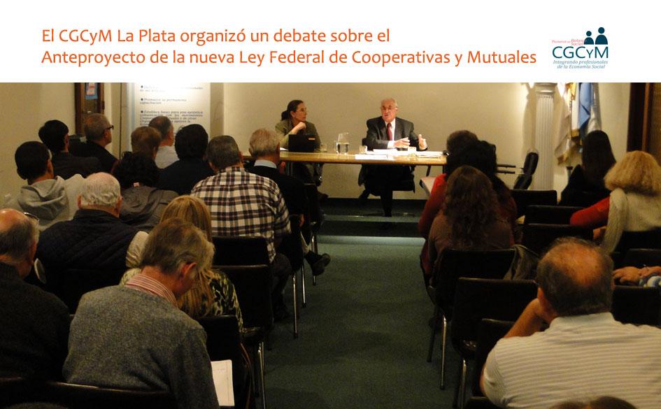 El CGCyM La Plata realizó un debate sobre el anteproyecto de la Ley Federal de Cooperativas y Mutuales