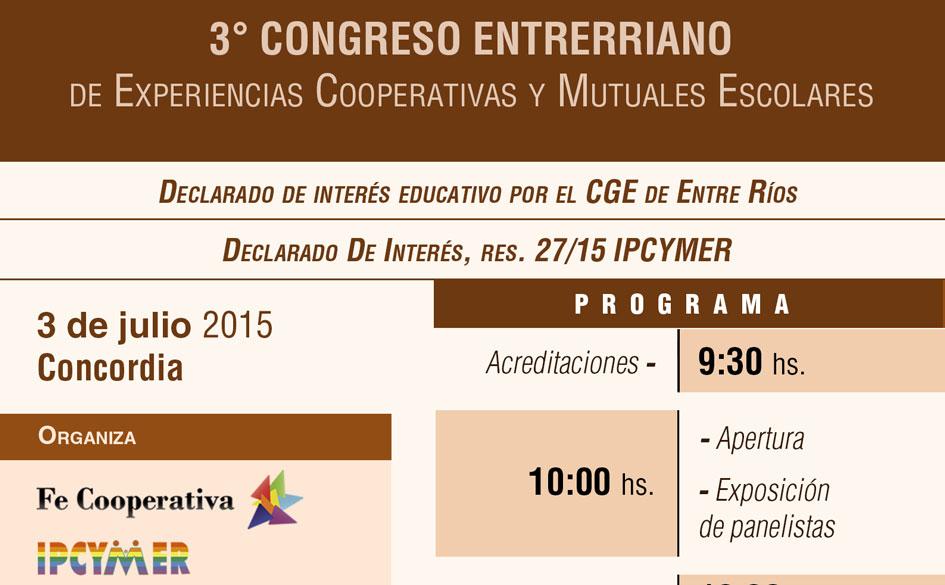 III Congreso de Experiencias Cooperativas y Mutuales Escolares. 3 de julio 2015 en Concordia (Entre Ríos)