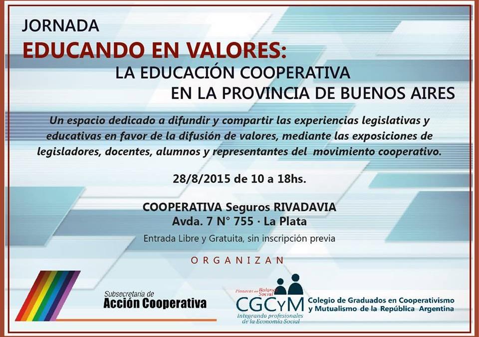 """Jornada """"Educando en valores: la educación cooperativa en la provincia de Buenos Aires"""". El 28 de agosto en La Plata"""