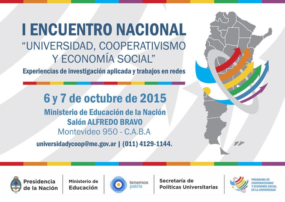 """1º Encuentro Nacional """"Universidad, cooperativismo y Economía Social"""". Experiencias de investigación aplicada y trabajos en redes"""