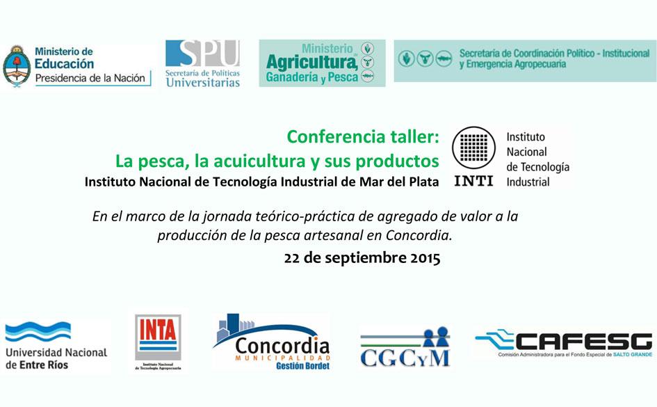 Conferencia taller: La pesca, la acuicultura y sus productos. 22 de septiembre en Concordia. Co-organiza el CGCyM
