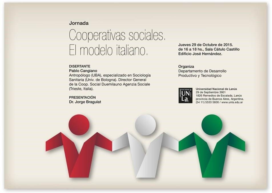 """Jornada: """"Cooperativas sociales. El modelo italiano"""" organizado por la UnLa el Jueves 29 de Octubre"""
