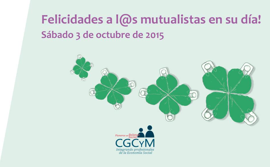 Celebramos el Día Nacional del Mutualismo. Sábado 3 de octubre de 2015