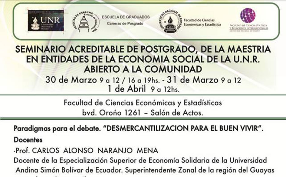"""Seminario de postgrado: """"Desmercantilización para el buen vivir"""". Entrada  libre y gratuita"""
