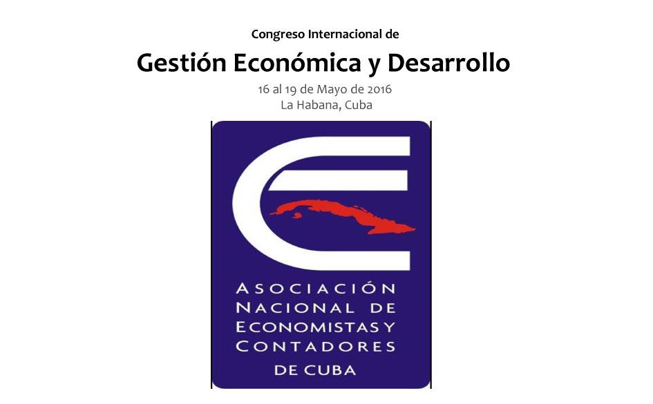 Congreso Internacional de Gestión Económica y Desarrollo. 16 al 19 de Mayo de 2016 en La Habana