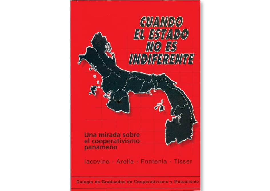 Cuando el Estado no es indiferente. Una mirada sobre el cooperativismo panameño