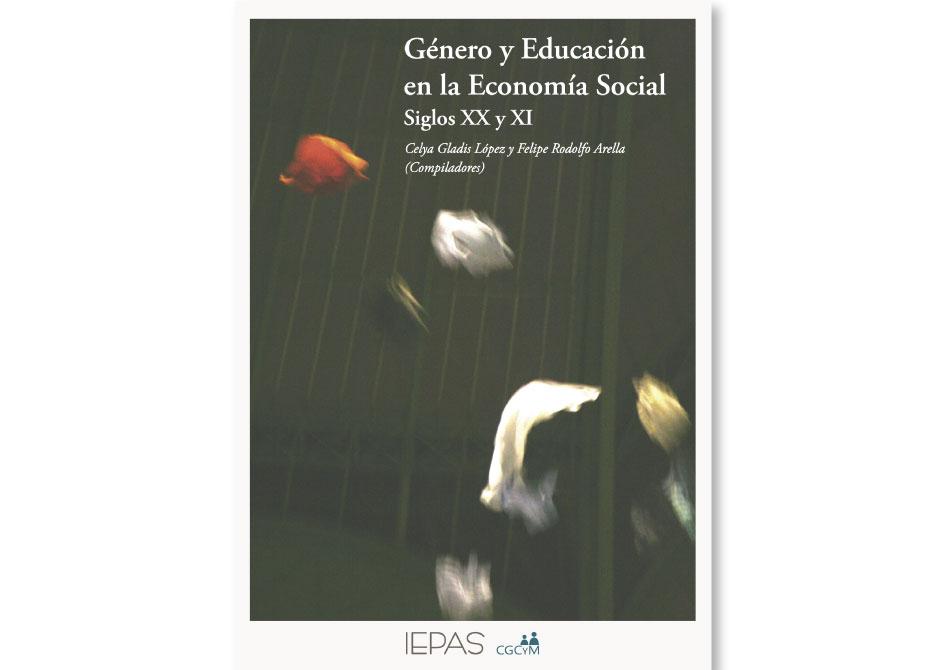 Género y educación en la Economía Social. Siglos XX y XXI