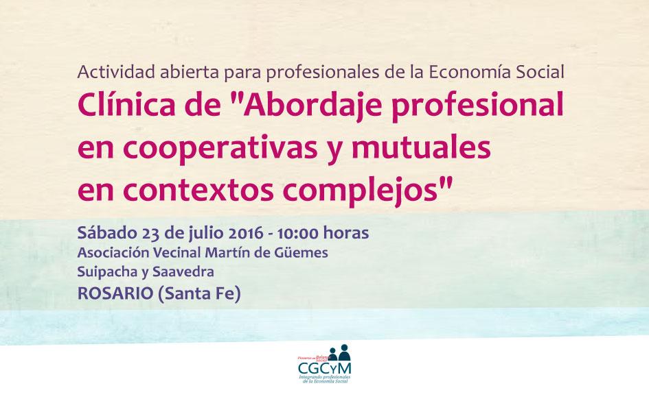 """Clínica de """"Abordaje profesional en cooperativas y mutuales en contextos complejos"""". Sábado 23 de julio en Rosario"""