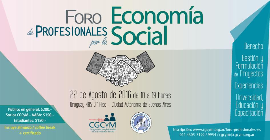 Foro de Profesionales por la Economía Social. 22 de agosto en CABA. Abierta la inscripción