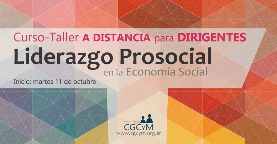 Curso-Taller para Dirigentes: Liderazgo Prosocial en entidades de la Economía Social. A distancia