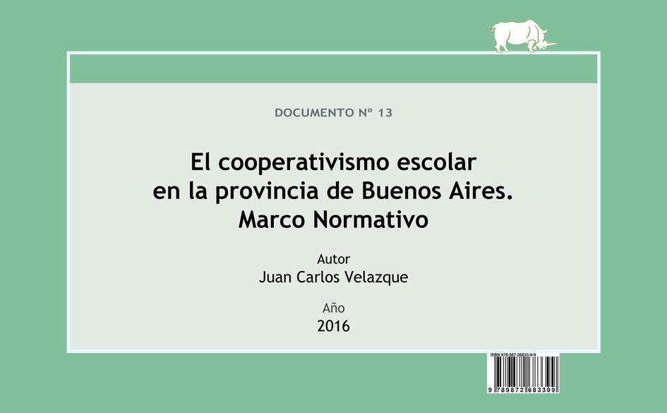 Ediciones CGCyM lanza nueva obra sobre el marco normativo del cooperativismo escolar en la provincia de Buenos Aires