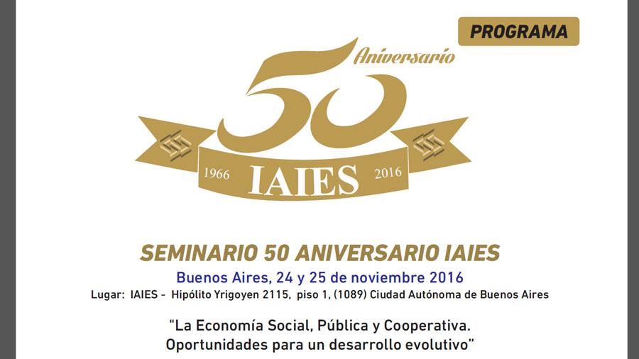 Seminario por el 50º del Instituto Argentino de Investigaciones de Economía Social (IAIES). Actividad abierta