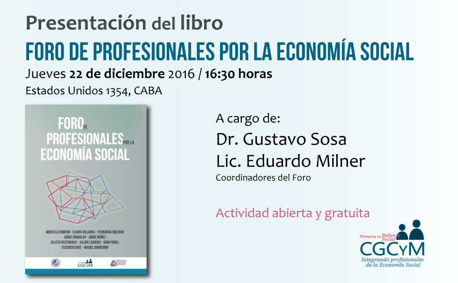 """Presentación del libro """"Foro de Profesionales por la Economía Social"""" (compilación de trabajos). Actividad libre y abierta en el CGCyM"""