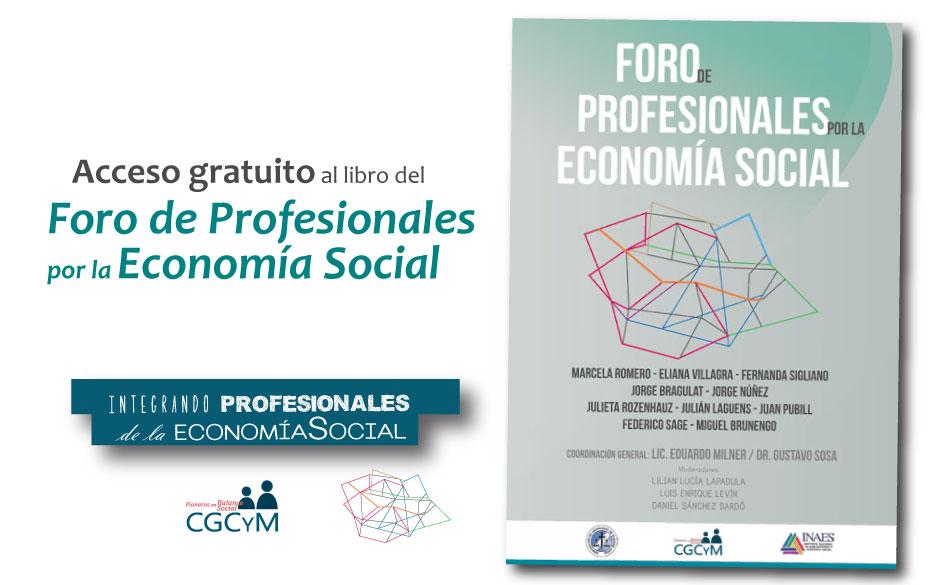 """Descarga gratuita del libro """"Foro de Profesionales por la Economía Social"""" recientemente editado por el CGCyM"""