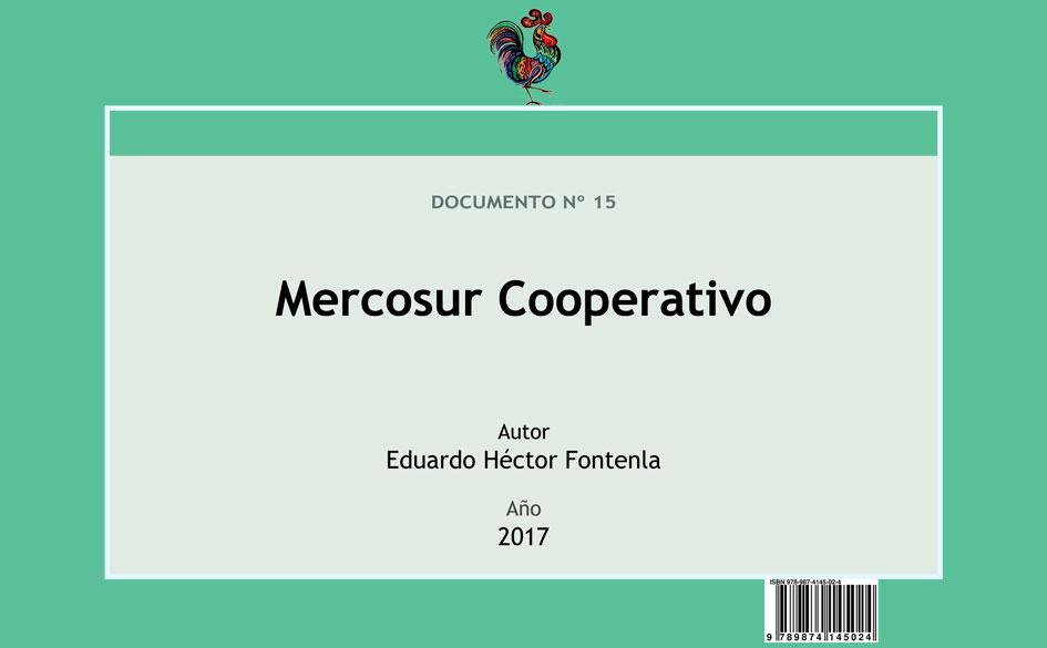 Mercosur Cooperativo. Acceso abierto al trabajo de Eduardo Fontenla editado por Ediciones CGCyM