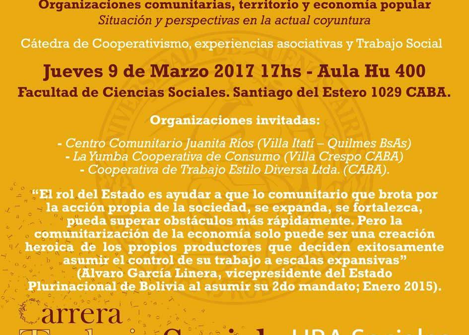 """Clase abierta: """"Organizaciones comunitarias, territorio y economía popular. Situación y perspectivas en la actual coyuntura"""""""