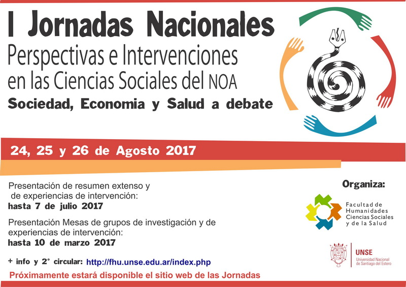 """I Jornadas Nacionales: """"Perspectivas e intervenciones en las Ciencias Sociales del NOA"""" – Santiago del Estero"""