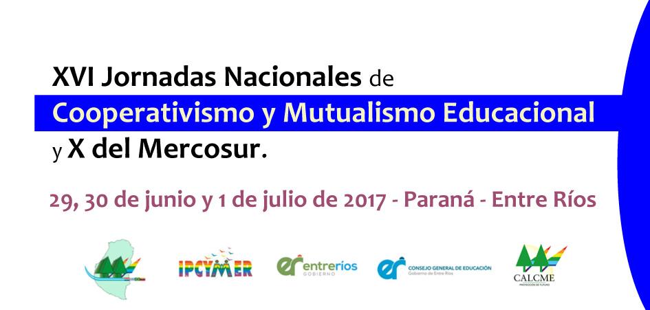 XVI Jornadas Nacionales de Cooperativismo y Mutualismo Educacional y X del Mercosur.
