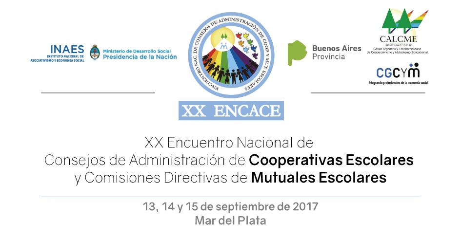 Cooperativismo y Mutualismo Escolar: XX Encuentro Nacional de Consejos de Administración de Cooperativas Escolares y Comisiones Directivas de Mutuales Escolares (ENCACE)