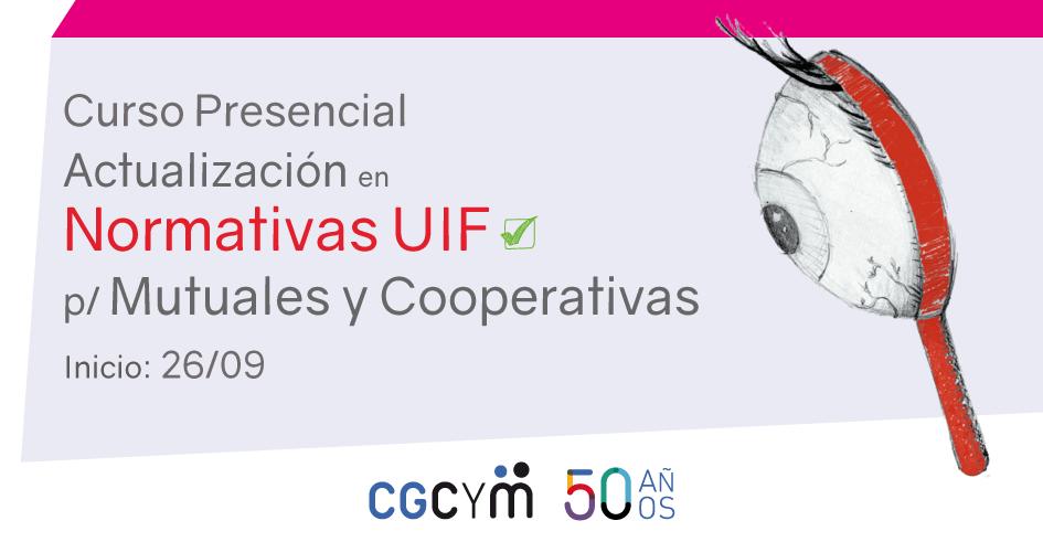 Curso-Taller: Actualización de Normativas UIF para mutuales y cooperativas