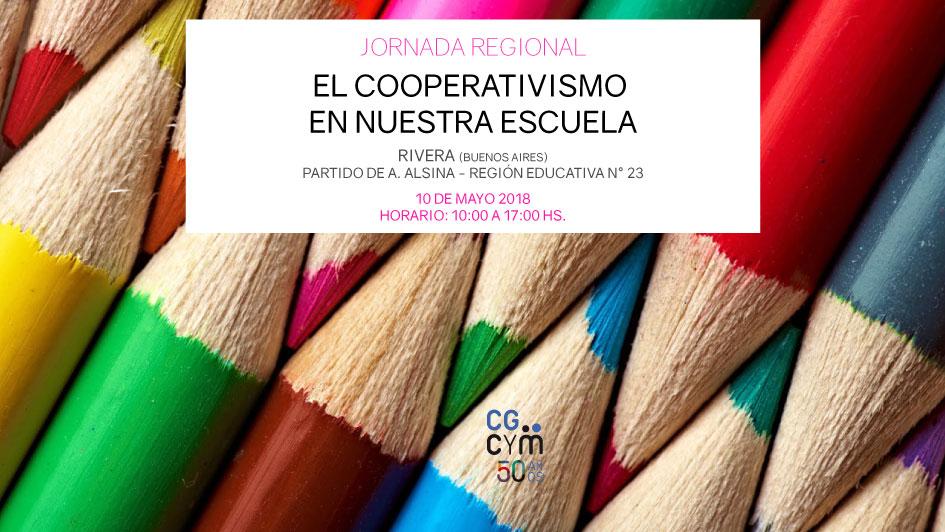 """2° Jornada Regional: """"El Cooperativismo en nuestra escuela"""" / 10 de mayo en Rivera (Pcia. de Buenos Aires)"""