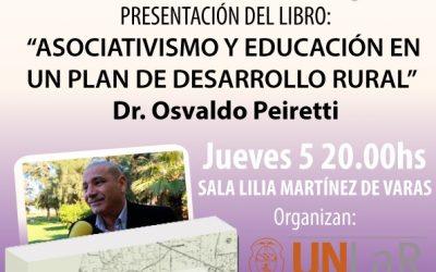 El Dr. Osvaldo Peiretti presentará su último libro en la Feria del Libro de La Rioja, auspiciado por la UN de la provincia