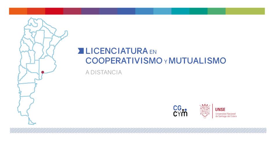 Licenciatura en Cooperativismo y Mutualismo – A distancia. Inicio: Noviembre 2018