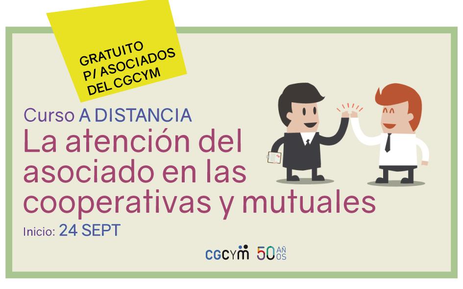 """""""La atención del asociado en las cooperativas y mutuales. Claves para el éxito"""" – Curso gratuito para asociados del CGCyM"""