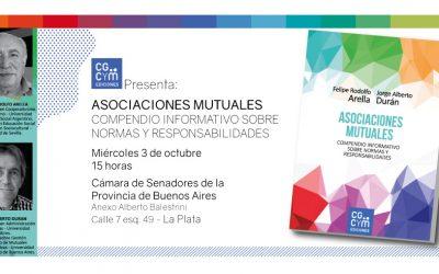 """El CGCyM presentará en La Plata su libro """"Asociaciones Mutuales. Compendio informativo sobre normas y responsabilidades"""""""