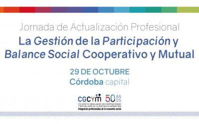 La Gestión de la Participación y Balance Social Cooperativo y Mutual. El 29/10 en Córdoba capital