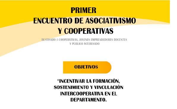 1º Encuentro de Asociativismo y Cooperativas en Malargüe. El cooperativismo como base para el desarrollo humano