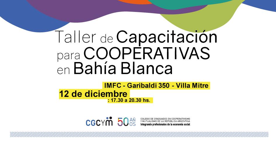 Taller de Capacitación para Cooperativas en Bahía Blanca