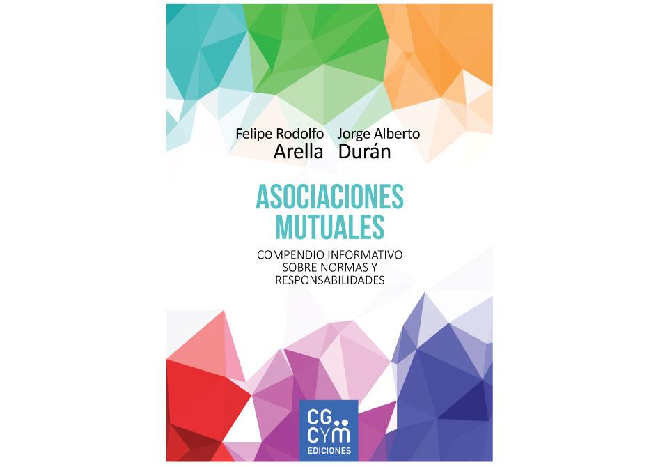 Asociaciones mutuales. Compendio informativo sobre normas y responsabilidades