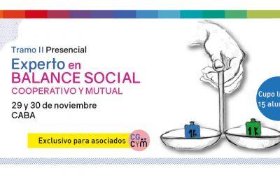 Experto en Balance Social Cooperativo y Mutual. Curso presencial en el CGCyM