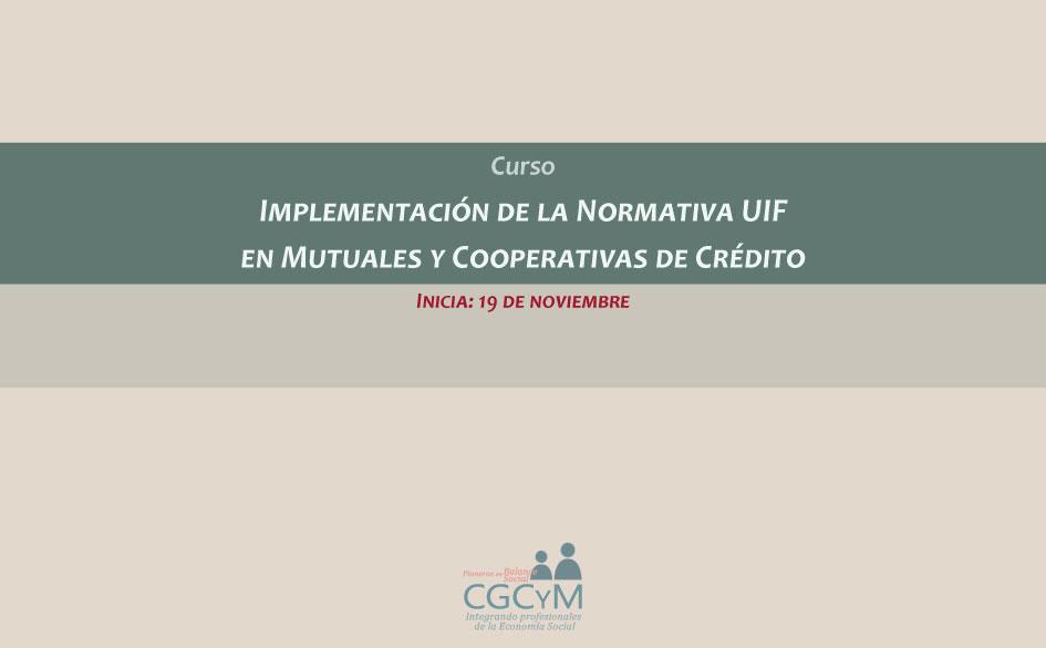 Curso sobre Normativas UIF en mutuales y cooperativas de crédito. Presencial en el CGCyM
