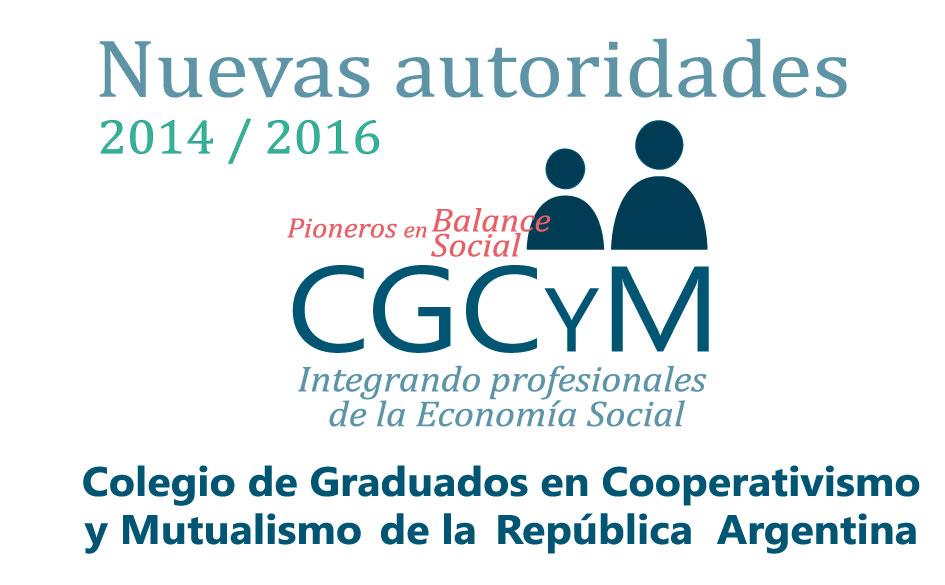 Nuevas autoridades del CGCyM para el período 2014 / 2016