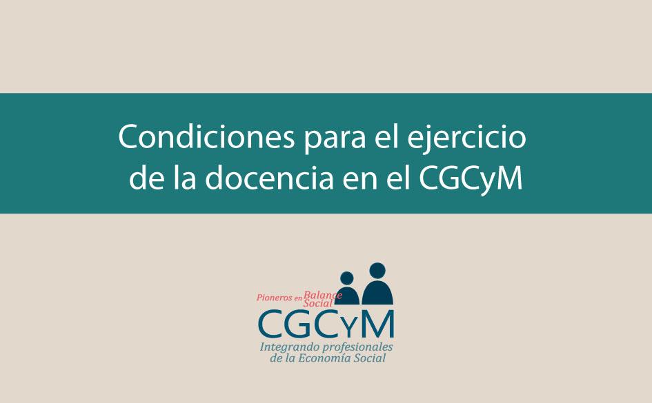 Condiciones para el ejercicio de la docencia en el CGCyM