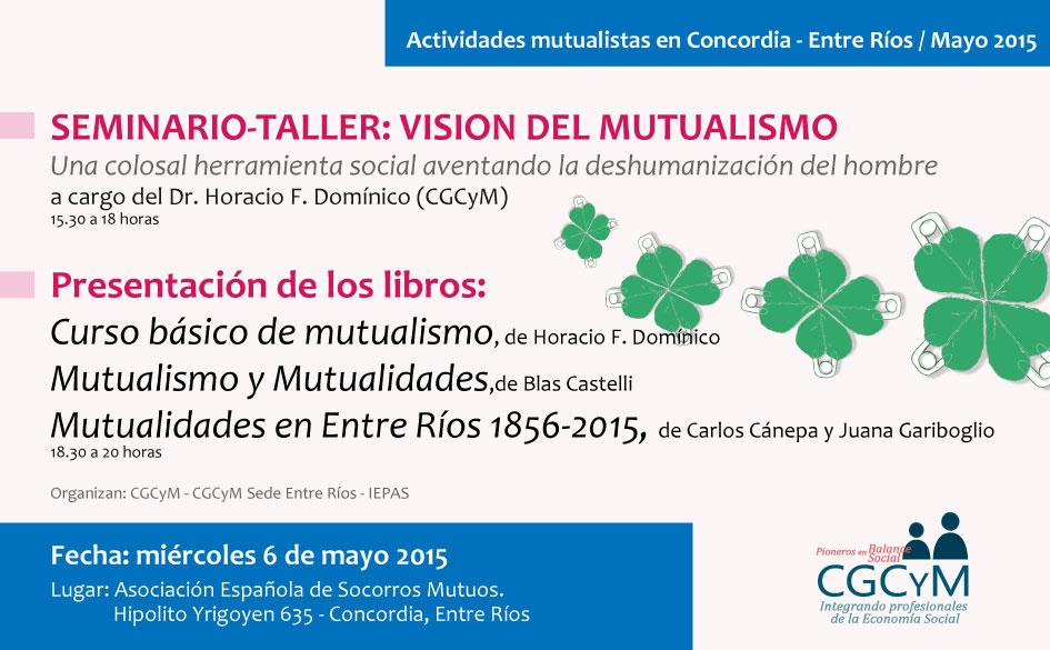 Actividades mutualistas en Concordia: Seminario Taller sobre mutualismo y presentación de tres obras sobre la temática